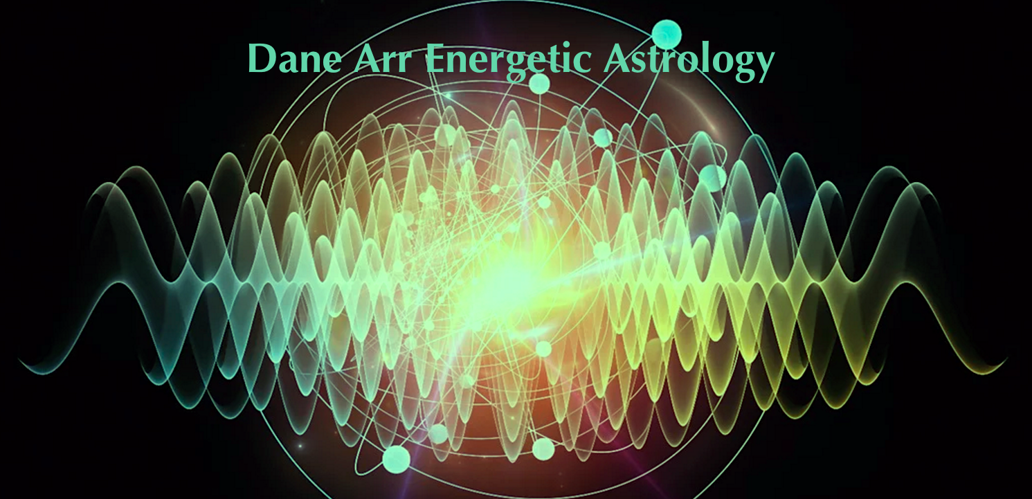 Dane Arr Etheric Astrology